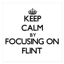 Keep Calm by focusing on Flint Invitations