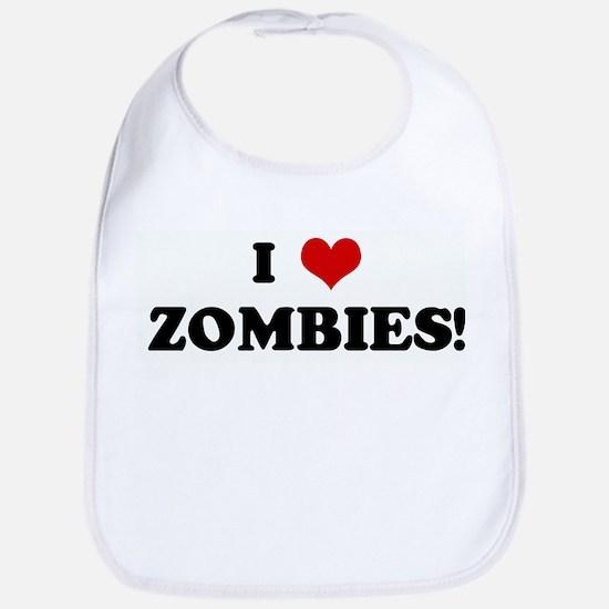 I Love ZOMBIES! Bib