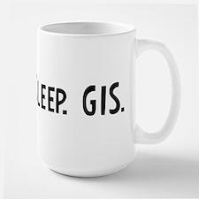 Eat, Sleep, GIS Mugs