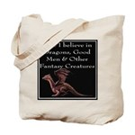 Sure I believe in Dragons Tote Bag