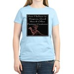 Sure I believe in Dragons Women's Light T-Shirt