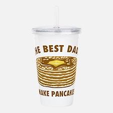 Best Dads Make Pancake Acrylic Double-wall Tumbler