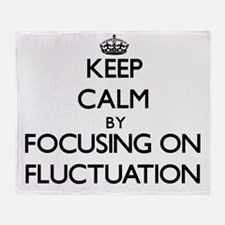 Keep Calm by focusing on Fluctuation Throw Blanket