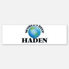 World's Best Haden Bumper Bumper Bumper Sticker