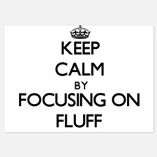 Keep Calm by focusing on Fluff Invitations