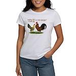Dutch Bantam Time! Women's T-Shirt