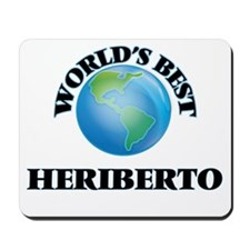 World's Best Heriberto Mousepad