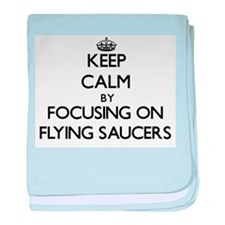 Keep Calm by focusing on Flying Sauce baby blanket