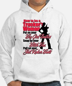 How to be a Trucker's Woman Hoodie