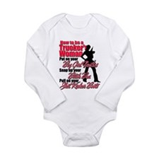 How to be a Trucker's Long Sleeve Infant Bodysuit