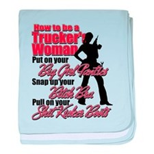 How to be a Trucker's Woman baby blanket