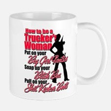 How to be a Trucker's Woman Mug