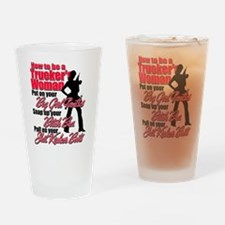 How to be a Trucker's Woman Drinking Glass