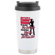 How to be a Trucker's W Travel Mug