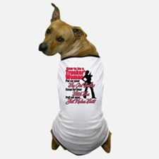 How to be a Trucker's Woman Dog T-Shirt