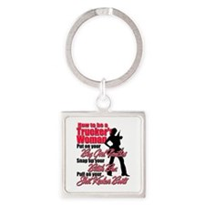 How to be a Trucker's Woman Square Keychain