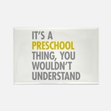 Its A Preschool Thing Rectangle Magnet (10 pack)