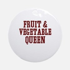 fruit & vegetable queen Ornament (Round)