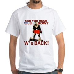 President Bush (W's BACK!) Shirt