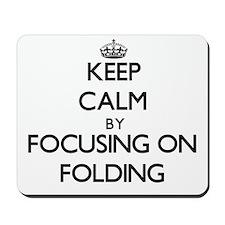 Keep Calm by focusing on Folding Mousepad