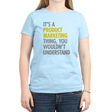 Product Marketing Thing T-Shirt