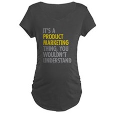 Product Marketing Thing T-Shirt