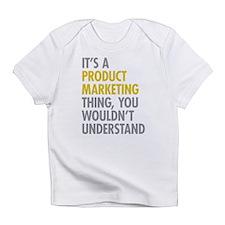 Product Marketing Thing Infant T-Shirt