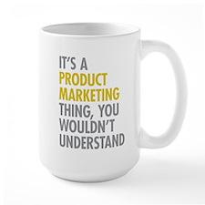 Product Marketing Thing Mug