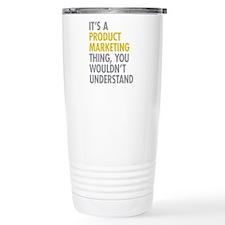 Product Marketing Thing Travel Coffee Mug