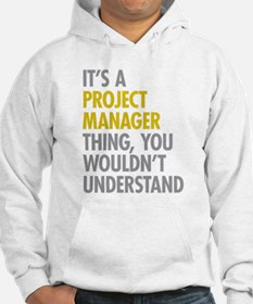 Project Manager Thing Hoodie