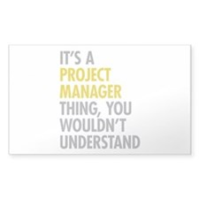Project Manager Thing Decal