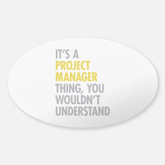 Project Manager Thing Sticker (Oval)