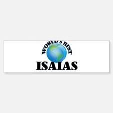 World's Best Isaias Bumper Bumper Bumper Sticker