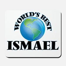 World's Best Ismael Mousepad