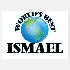 World's Best Ismael Invitations