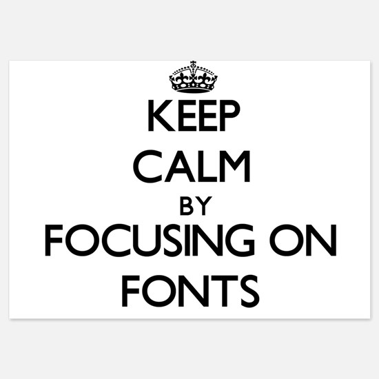 Keep Calm by focusing on Fonts Invitations