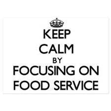 Keep Calm by focusing on Food Service Invitations