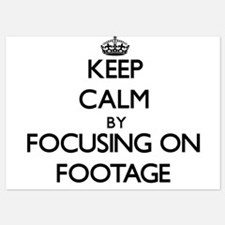 Keep Calm by focusing on Footage Invitations