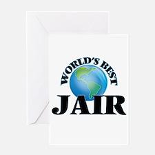 World's Best Jair Greeting Cards