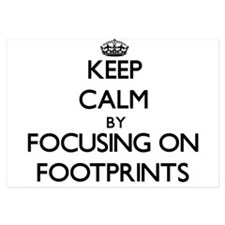 Keep Calm by focusing on Footprints Invitations