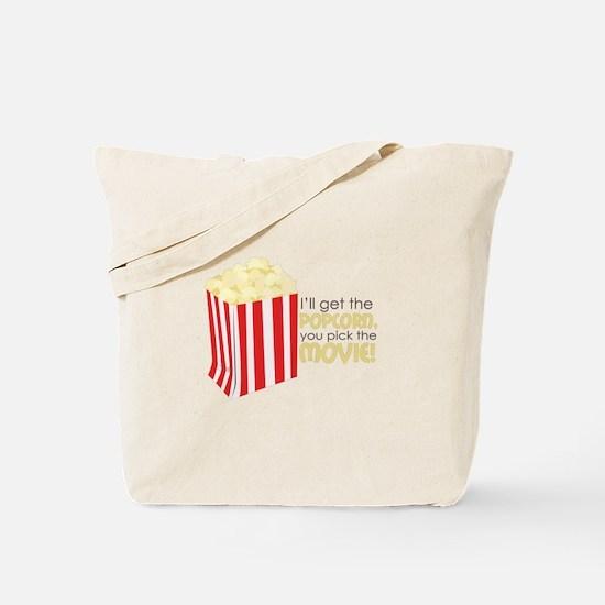 Get The Popcorn Tote Bag