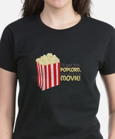 Get The Popcorn T-Shirt