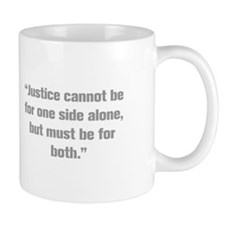 Justice cannot be for one side alone but must be f
