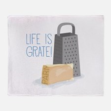 Life is Grate Throw Blanket