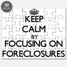 Keep Calm by focusing on Foreclosures Puzzle
