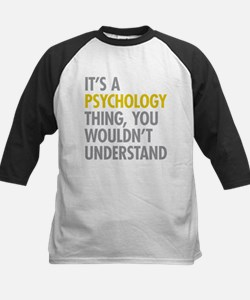 Its A Psychology Thing Tee