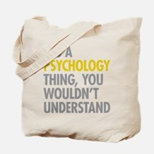 Its A Psychology Thing Tote Bag