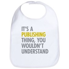 Its A Publishing Thing Bib