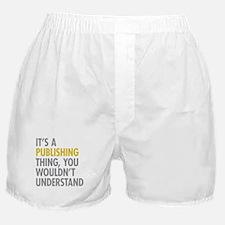 Its A Publishing Thing Boxer Shorts