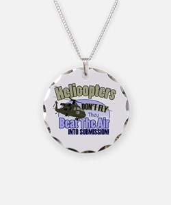 Helicopters Don't Fly Necklace